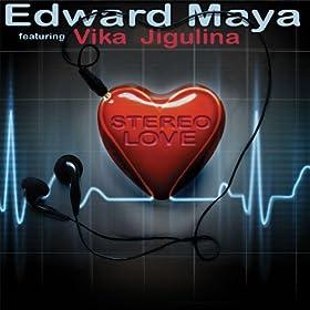 Stereo Love (Radio Edit) [feat. Vika Jigulina]