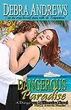 Dangerous Paradise (Dangerous Millionaires Series Book 1)