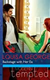 Backstage with Her Ex (Mills & Boon Modern Tempted) (Sisters & Scandals, Book 1)