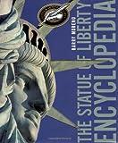 The Statue of Liberty Encyclopedia