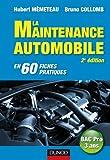 La maintenance automobile - 2e édition - en 60 fiches pratiques