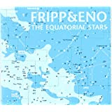 FRIPP, ROBERT - EQUATORIAL STARS, TH