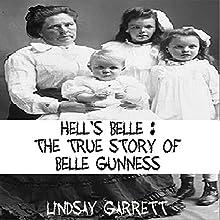 Hell's Belle: The True Story of Belle Gunness   Livre audio Auteur(s) : Lindsay Garrett Narrateur(s) : Sangita Chauhan