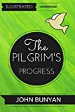 Image of The Pilgrim's Progress: By John Bunyan : Illustrated & Unabridged