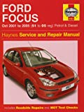 Ford Focus Petrol and Diesel Service and Repair Manual: 2001 to 2005 (Service & repair manuals)