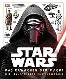 Star Wars Das Erwachen der Macht. Die illustrierte Enzyklopädie