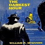 The Darkest Hour | William P. McGivern