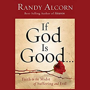 If God Is Good Audiobook