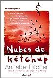 Annabel Pitcher Nubes de kâtchup / Ketchup Clouds