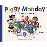 Piggy Monday: A Tale about Manners (Concept Books (Albert Whitman))