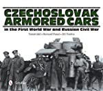 Czechoslovak Armored Cars in the Firs...