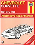 img - for Chevrolet Corvette 1984 thru 1996 Automotive Repair Manual book / textbook / text book