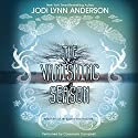The Vanishing Season Audiobook by Jodi Lynn Anderson Narrated by Cassandra Campbell