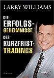 Die Erfolgsgeheimnisse des Kurzfrist-Tradings