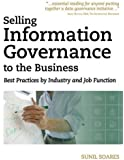 Selling Information Governance to the Business: Best Practices by Industry and Job Function