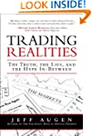 Trading Realities: The Truth, the Lie...