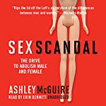 Sex Scandal: The Drive to Abolish Male and Female | Ashley McGuire
