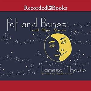 Fat & Bones Audiobook