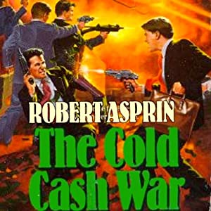 The Cold Cash War | [Robert Asprin]