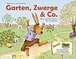 Garten, Zwerge & Co. - Mein eigener G...