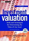 Investment Valuation: Tools and Techniques for Determining the Value of Any Asset, Second Edition, University Edition (0471414905) by Damodaran, Aswath