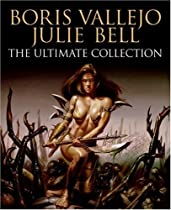 Free Boris Vallejo and Julie Bell: The Ultimate Collection Ebooks & PDF Download