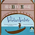 The Venetian Venture Audiobook by Suzette A. Hill Narrated by Julia Franklin