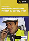 Constructionskills Managerial and Professional Health and Safety Test 2009: Issue 1: All the Questions and Answers