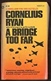 A Bridge Too Far (44508373195, 743252) (1445083736) by Ryan, Cornelius