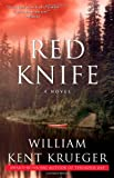 Red Knife: A Novel (Cork O'Connor Mysteries) (1416556753) by Krueger, William Kent
