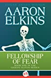 Fellowship of Fear (The Gideon Oliver Mysteries Book 1) by Aaron Elkins