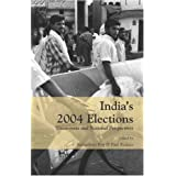 India's 2004 Elections: Grass-Roots and National Perspectives