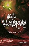 Real Illusions II - REBIRTH: (A Paranormal Thriller)