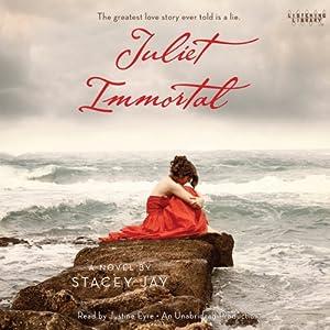 Juliet Immortal   [Stacey Jay]