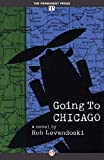 Going to Chicago: A Novel