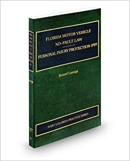 Florida motor vehicle no fault law personal injury for Florida motor vehicle no fault law
