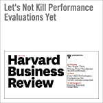 Let's Not Kill Performance Evaluations Yet | Lori Goler,Janelle Gale,Adam Grant