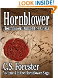 Hornblower During the Crisis - an unfinished novel (Hornblower Saga Book 4)