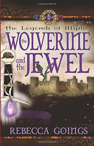 The Wolverine and the Jewel (Legends of Mynos, #2)