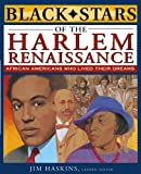 Black Stars of the Harlem Renaissance (Black Stars) (0471462632) by James Haskins