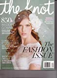 THE KNOT Weddings Magazine - The FASHION Issue. Spring 2013.