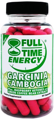 Full-Time Energy Garcinia Cambogia plus Raspberry Ketones and Green Coffee Bean Extract - Extreme Weight Loss Diet Pills - The Best Weight Loss Supplement Formula That Works Fast for Women and Men