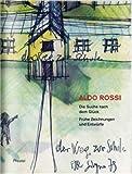 Image de Aldo Rossi. Die Suche nach dem Glück: Frühe Zeichnungen und Entwürfe