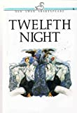 Twelfth Night (New Swan Shakespeare Series) (0582527155) by William Shakespeare