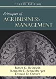 img - for Principles of Agribusiness Management by James G. Beierlein, Kenneth C. Schneeberger, Donald D. Osburn(November 30, 2007) Hardcover book / textbook / text book