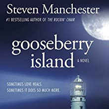 Gooseberry Island (       UNABRIDGED) by Steven Manchester Narrated by Christopher Price