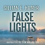 False Lights | Gillian E. Hamer