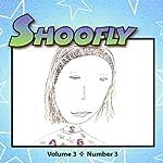 Shoofly, Vol. 3, No. 3: An Audiomagazine for Children | Kathryn Winograd,Gene Fehler,Anna Webb