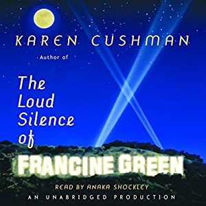 The Loud Silence of Francine Green Audiobook
