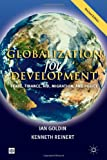 Globalization for Development: Trade, Finance, Aid, Migration, and Policy (Trade & Development)